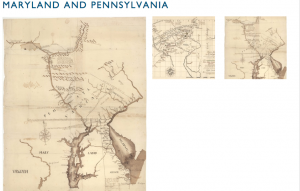 "This is an example of a page from my ""Mostly Maryland"" exhibit. This page focuses on maps of Maryland and Pennsylvania."